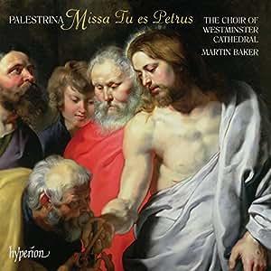 Missa Tu Es Petrus. Missa Te Deum Laudamus