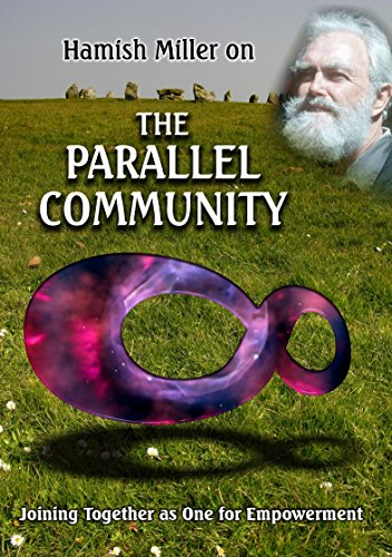 Hamish Miller - Parallel Community: Joining Together As One For Empowerment [Doumentary] (DVD)