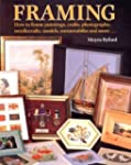 Framing: How to Frame Paintings, Prin...