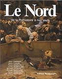 """Afficher """"Le Nord, de la préhistoire à nos jours"""""""