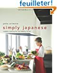 Simply Japanese: Modern Cooking for t...