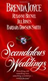 Scandalous Weddings: Somthing Old, Something New, Something Scandalous-Could It Be True? (0312966571) by Brenda Joyce