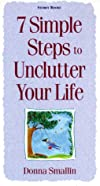 7 Simple Steps to Unclutter Your Life
