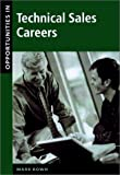 img - for Opportunities in Technical Sales Careers book / textbook / text book