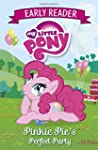 Early Reader 2: Pinkie Pie's Perfect...