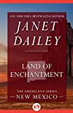 Land of Enchantment: New Mexico (The Americana Series Book 31)