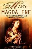 Mary Magdalene: Christianity's Hidden Goddess (1841198447) by Picknett, Lynn