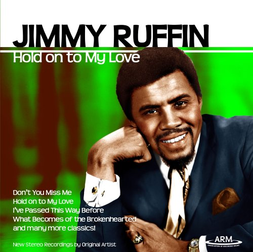 Jimmy Ruffin - Hold On To My Love - Zortam Music