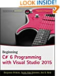 Beginning C# 6 Programming with Visua...