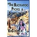 The Buckaroo Picks a Sunflower