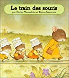 [La] Famille souris. Le Train des souris