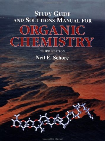 Organic Chemistry: Study Guide / Solutions Manual: Structure and Function