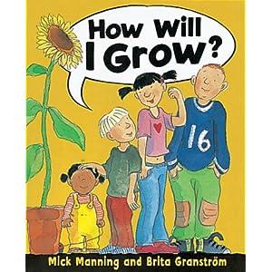 How Will I Grow