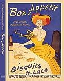 Bon Appétit 2009 Weekly Engagement Planner (Calendar)