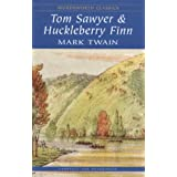 Tom Sawyer and Huckleberry Finn (Wordsworth Classics)by Mark Twain