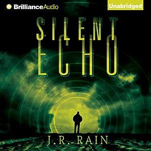Silent Echo | [J. R. Rain]