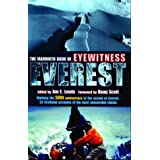 The Mammoth Book of Eyewitness Everest: Marking the 50th Anniversary of the Ascent of Everest, 32 Firsthand Accounts of the Most Memorable Climbs (Mammoth Books)by Jon E. Lewis