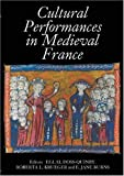 img - for Cultural Performances in Medieval France: Essays in Honor of Nancy Freeman Regalado (Gallica) book / textbook / text book