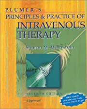 Plumer s Principles and Practice of Infusion Therapy by Sharon M. Weinstein MS RN CRNI FACW FAAN