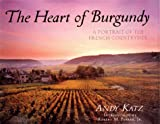 img - for The Heart of Burgundy: A Portrait of the French Countryside book / textbook / text book