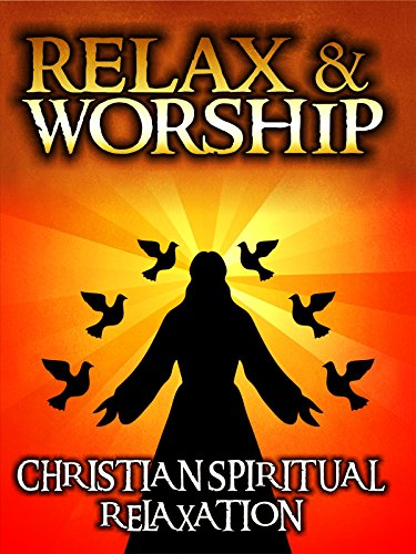 Relax and Worship