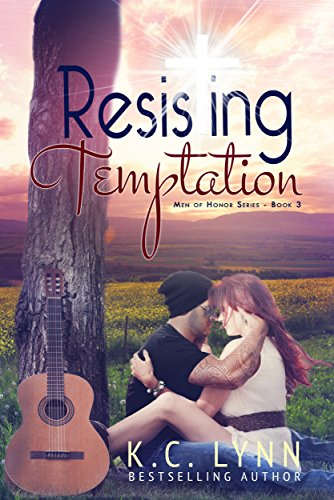 K.C. Lynn - Resisting Temptation (Men Of Honor Book 3)