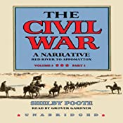 The Civil War: A Narrative, Volume III, Red River to Appomattox | [Shelby Foote]