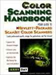 Color Scanning Handbook, The: Your Gu...