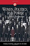 Women, Politics, and Power: A Global Perspective (Sociology for a New Century Series)