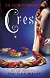 Marissa Meyer The Lunar Chronicles: Cress