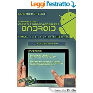 Corso di programmazione per Android. Livello 12: Le notifiche Push (Esperto in un click)