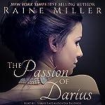 The Passion of Darius | Raine Miller