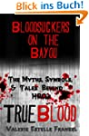 Bloodsuckers on the Bayou: The Myths,...