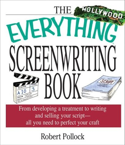 The Everything Screenwriting Book (Everything (Language & Writing))
