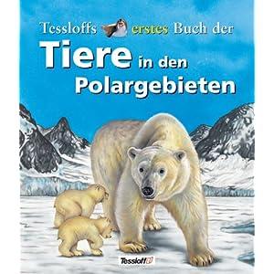 Tessloffs erstes Buch der Tiere in den Polargebieten