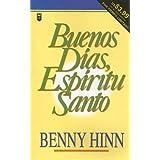 Buenos dias espiritu santo/ Good Morning, Holy Spirit