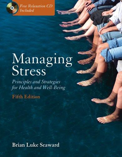 Managing Stress, Brian Luke Seaward