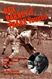 Rex Barney's Thank You for 50 Years in Baseball from Brooklyn to Baltimo re (0870334433) by MacHt, Norman L.