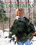 Martha Stewart's Christmas: Entertaining, Decorating and Giving (0517881020) by Martha Stewart
