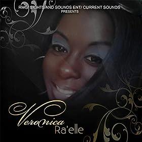 Amazon.com: Veronica Ra'elle: Veronica Ra'elle: MP3 Downloads