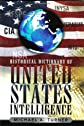 Historical Dictionary of United States Intelligence (Historical Dictionaries of Intelligence and Counterintelligence)