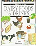 Dairy Foods & Drinks (All About Food Series)