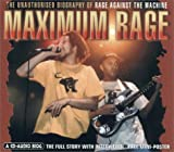 img - for Maximum Rage: The Unauthorised Biography of Rage Against the Machine (Maximum series) book / textbook / text book
