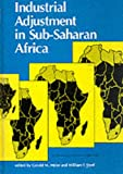 img - for Industrial Adjustment in Sub-Saharan Africa (EDI Series in Economic Development) book / textbook / text book