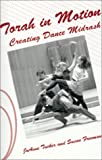 img - for Torah in Motion: Creating Dance Midrash book / textbook / text book