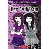 Poison Apple #6: Her Evil Twin ~ Mimi McCoy
