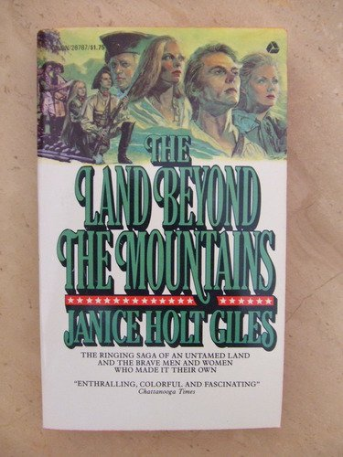 The Land Beyond the Mountains, Janice Holt Giles
