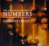 Universal History of Numbers: From Prehistory to the Invention of the Computer (186046324X) by Ifrah, Georges