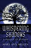 img - for Whispering Shadows: A Trilogy Of Mystery book / textbook / text book