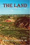 img - for The Land (Real West Fiction Series) book / textbook / text book